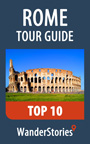 Rome Tour Guide Top 10